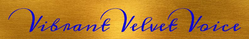 Vibrant Velvet Voice